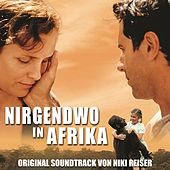 Nirgendwo in Afrika (Original Motion Picture Soundtrack) von Various Artists