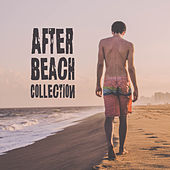 After Beach Collection: Ibiza Lounge, Summer Songs, Chill Out 2019, Relax, Lounge Beach, Ambient Lounge Vibes by Ibiza Chill Out