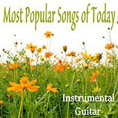 Most Popular Songs of Today: Instrumental Guitar de Steve Petrunak