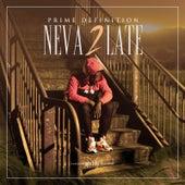 Neva 2 Late von Prime Definition