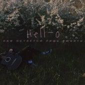 Нам остаётся лишь любить by Hello