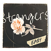 Easy by Strangers