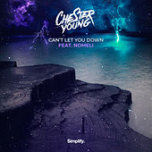 Can't Let You Down (feat. Nomeli) van Chester Young