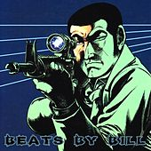 Beats by Bill by Ill Bill