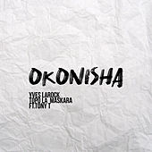 Okonisha de Yves Larock