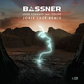 Look Forward (Joris Laze Remix) de Bassner
