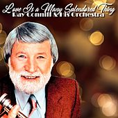 Love Is a Many Splendored Thing (Instrumental) by Ray Conniff
