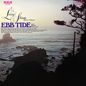 Ebb Tide and Other Favorites by Living Strings Plus Organ