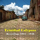 Trinidad Calypsos - Recordings 1935 - 1940 de Various Artists