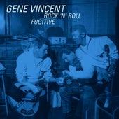 Rock 'n' Roll Fugitive de Gene Vincent