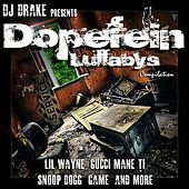 DJ Drake: Dopefein Lullaby's von Various Artists