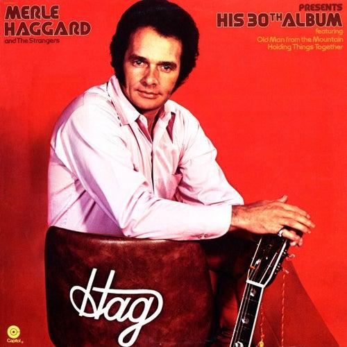 Merle Haggard Presents His 30th Album by Merle Haggard