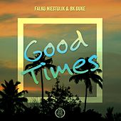 Good Times de Falko Niestolik