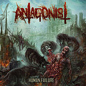 Human Failure by Antagonist