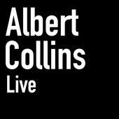 Albert Collins (Live) de Albert Collins