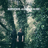 Alone (all Alone) by Marsheaux
