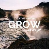 Grow As We Go (Cover) de Kortnee Simmons