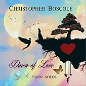 Dawn of Love by Christopher Boscole