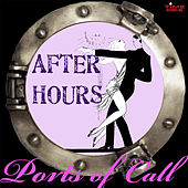 Ports Of Call von After Hours