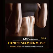 Fitness Stamina Music, Vol. 4 by Various Artists