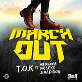 March Out de T.O.K.