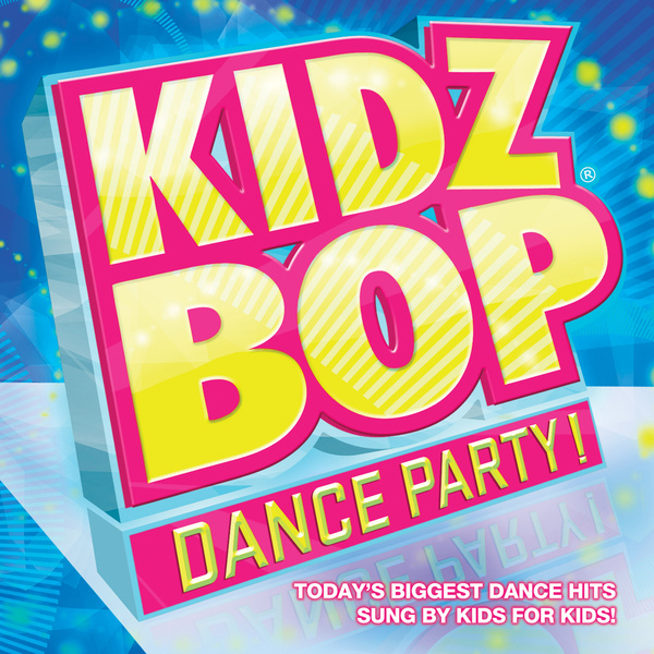 Kidz Bop Kids Let It Rock