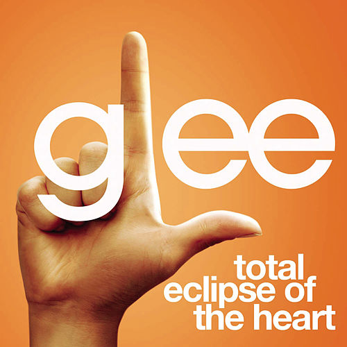 Total Eclipse Of The Heart (Glee Cast Version featuring Jonathan Groff) by Glee Cast