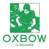 12 Galaxies by Oxbow