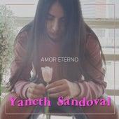 Amor Eterno de Yaneth Sandoval