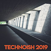 Technoish 2019 by Various Artists