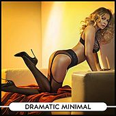 Dramatic Minimal von Various Artists