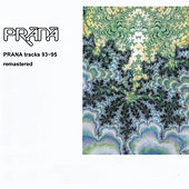 Tracks 93-95 (Remastered) by Prana