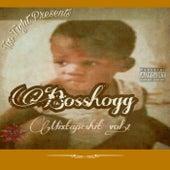 Mixtape Shit, Vol. 1 von Boss Hogg