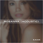 Rosanna (Acoustic) by Kaiak