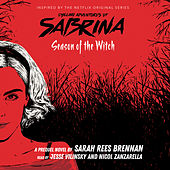 Season of the Witch - Chilling Adventures of Sabrina, Book 1 (Unabridged) by Sara Rees Brennan
