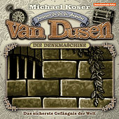 Folge 2: Das sicherste Gefängnis der Welt von Professor Dr. Dr. Dr. Augustus van Dusen
