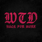 Back for More by Wake The Dead