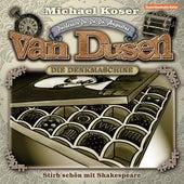Folge 5: Stirb schön mit Shakespeare von Professor Dr. Dr. Dr. Augustus van Dusen