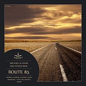 Route 85 by Michael & Levan