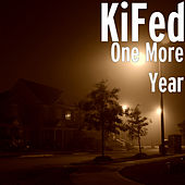 One More Year by KiFed