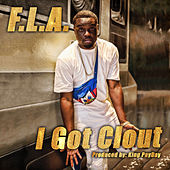 I Got Clout by Fla