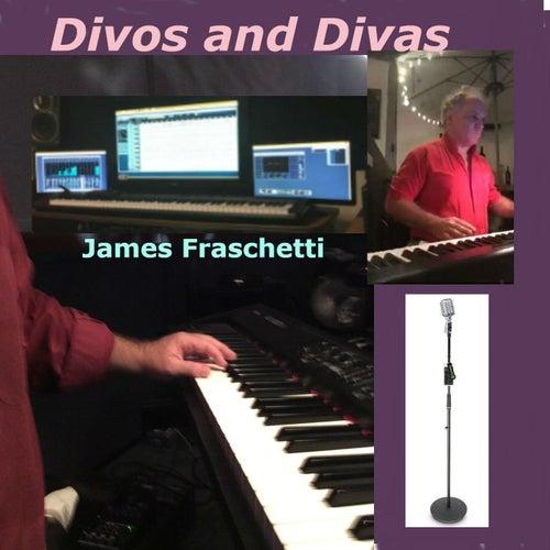 Divos and Divas de James Fraschetti