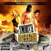 Smooth Operator von Daze The Nomad