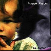 Ravenchild by Maddy Prior