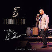 As Faces do Amor (Ao Vivo) by Fernando Boi