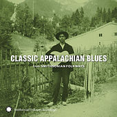 Classic Appalachian Blues from Smithsonian Folkways by Various Artists