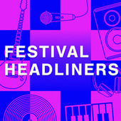 Festival Headliners van Various Artists