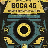 Boca 45: Bombs from the Vaults von Various Artists