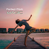 Magic by Perfect Pitch