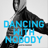 Dancing With Nobody de Austin Mahone